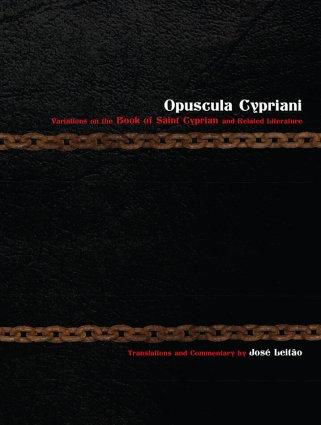 Opuscula Cypriani José Leitão Hadean Press